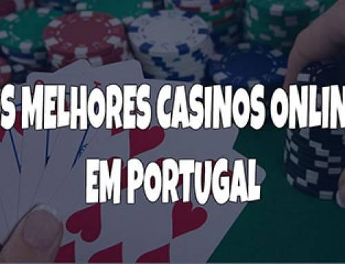 Os Melhores Casinos Online em Portugal 2018